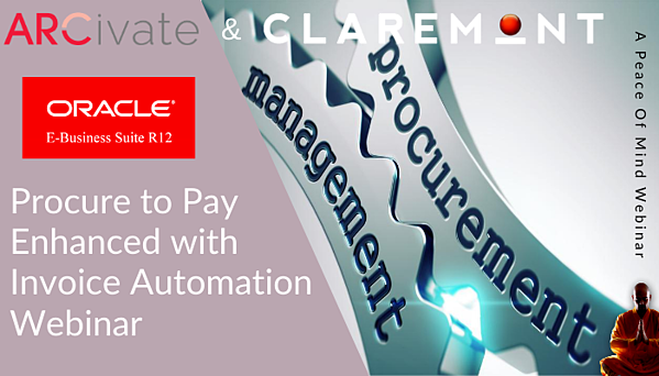 Arcivate and Claremont - Oracle EBS R12 P2P Webinar 11am on 17th September