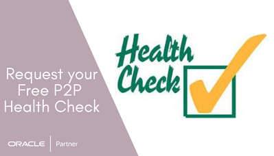 P2P health-check for Procurement and Accounts Payable Invoice Automation
