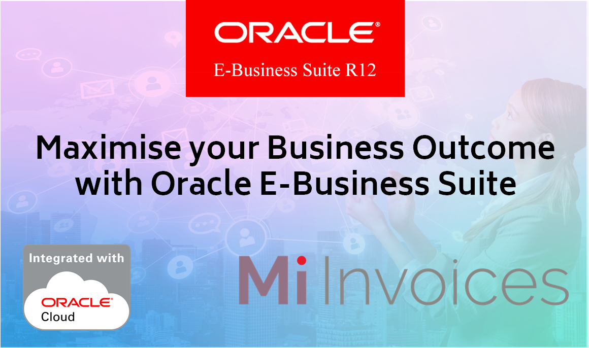 Oracle EBS Maximise your business investment