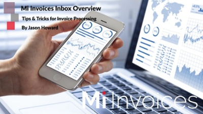 Accounts Payable - Tips & Tricks of Mi Invoices Task Inbox Overview